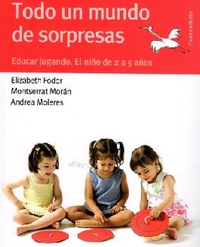 Todo un Mundo por Descubrir, el desarrollo del niño de 6 a 24 meses