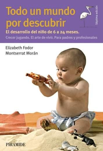 El libro Todo Un Mundo                            por descubrir, juegos para bebés de 6 a 24 meses Editorial Grupo Anaya