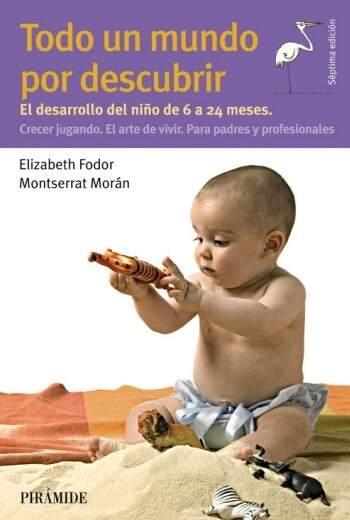 El libro Todo Un Mundo Por Descubrir, bebés de 6 a 24 mese