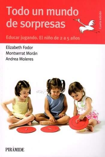 Niños de 2 a 5 años. El libro Todo Un Mundo de Sorpresas,