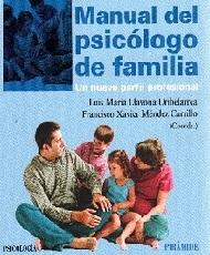 Manual del psicologo de familia. Proporciona información en la crianza de los hijos.