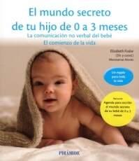 El mundo secreto de tu hijo de 0 a 3 meses