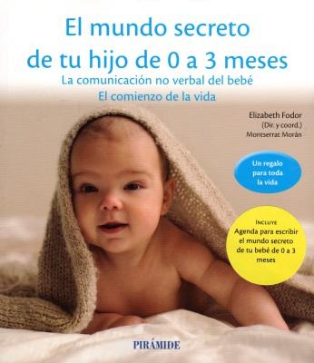 El mundo secreto de mi hijo de 0 a 3 meses