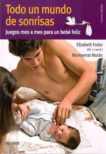 Sonrisas tapa.  El desarrollo del bebé de 0 a 36 meses.